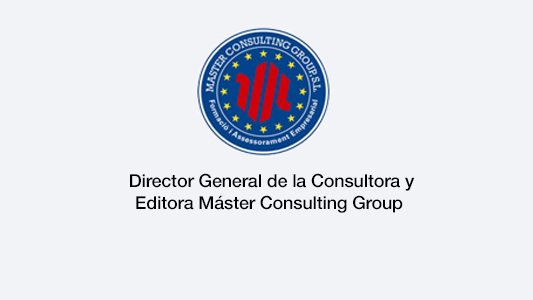 Director general de la Consultora y Editora Master Consulting Group